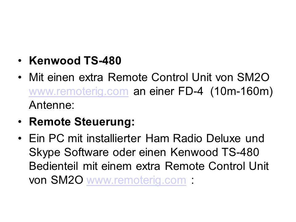 Kenwood TS-480 Mit einen extra Remote Control Unit von SM2O www.remoterig.com an einer FD-4 (10m-160m) Antenne: