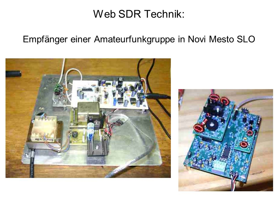 Web SDR Technik: Empfänger einer Amateurfunkgruppe in Novi Mesto SLO