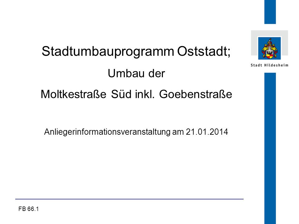Stadtumbauprogramm Oststadt;