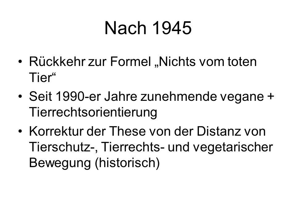 """Nach 1945 Rückkehr zur Formel """"Nichts vom toten Tier"""