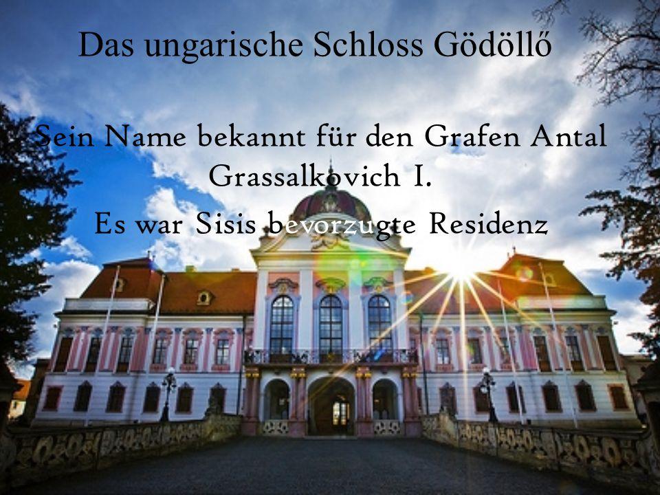 Das ungarische Schloss Gödöllő