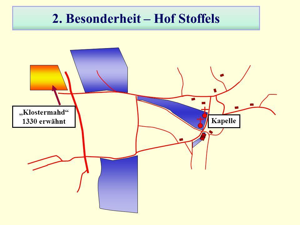 2. Besonderheit – Hof Stoffels