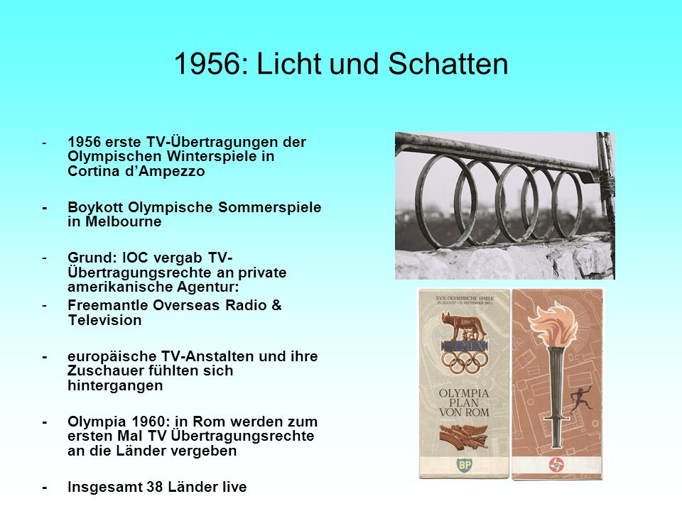 1956: Licht und Schatten - 1956 erste TV-Übertragungen der Olympischen Winterspiele in Cortina d'Ampezzo.