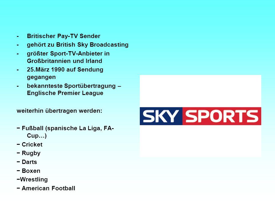 - Britischer Pay-TV Sender