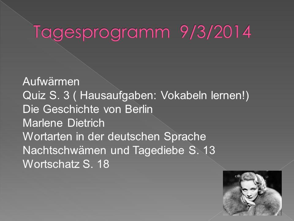 Tagesprogramm 9/3/2014 Aufwärmen