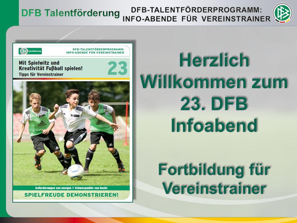 Herzlich Willkommen zum 23. DFB Infoabend