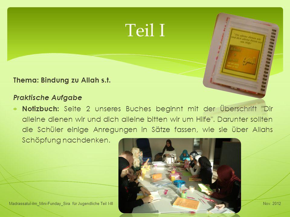 Teil I Thema: Bindung zu Allah s.t. Praktische Aufgabe