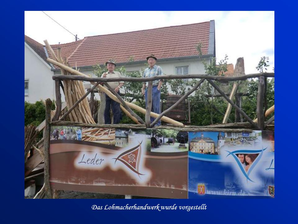 Das Lohmacherhandwerk wurde vorgestellt