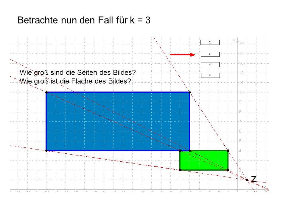 Betrachte nun den Fall für k = 3