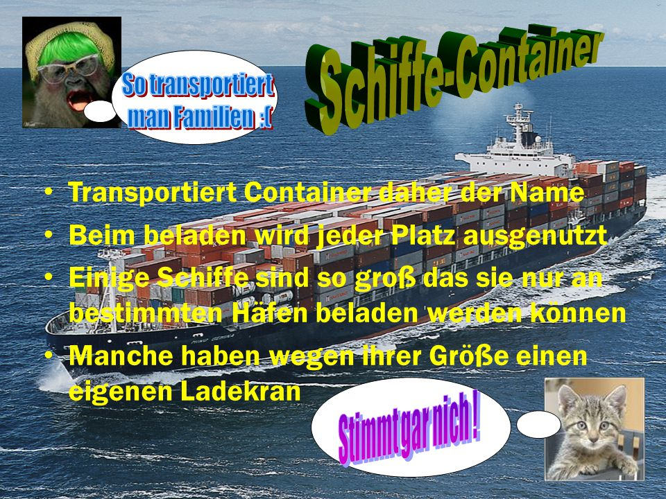 Schiffe-Container Transportiert Container daher der Name
