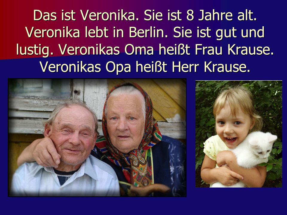 Das ist Veronika. Sie ist 8 Jahre alt. Veronika lebt in Berlin