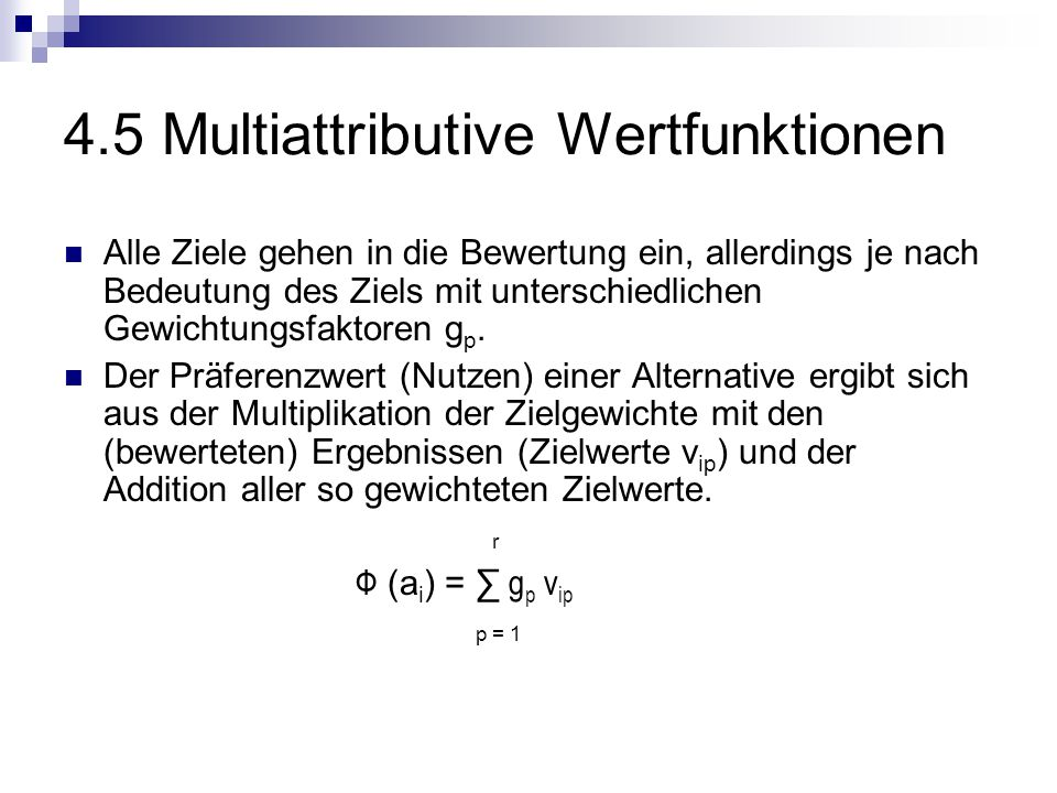 4.5 Multiattributive Wertfunktionen