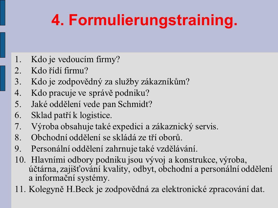4. Formulierungstraining.