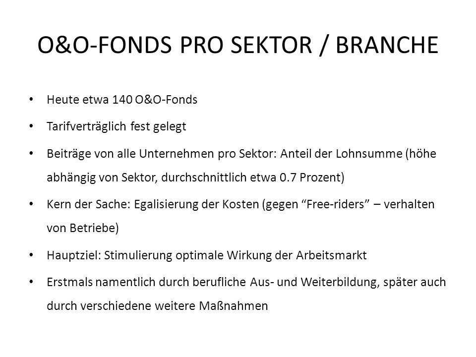 O&O-FONDS PRO SEKTOR / BRANCHE