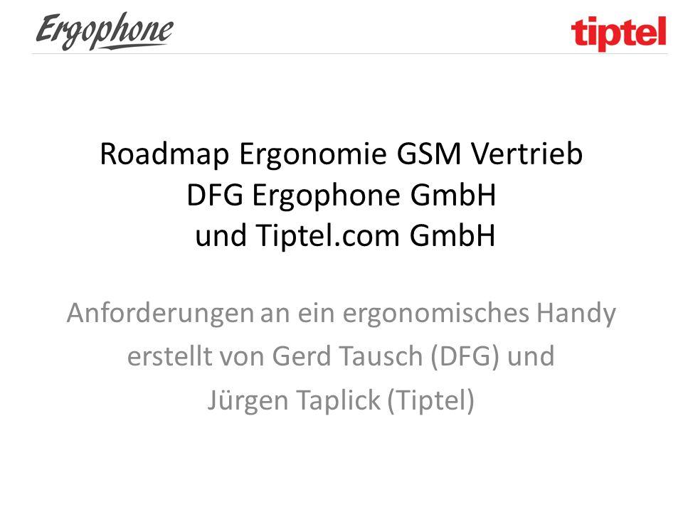 Roadmap Ergonomie GSM Vertrieb DFG Ergophone GmbH und Tiptel.com GmbH