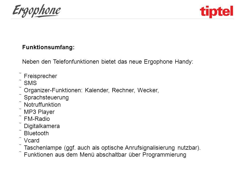 Funktionsumfang: Neben den Telefonfunktionen bietet das neue Ergophone Handy:  Freisprecher.  SMS.