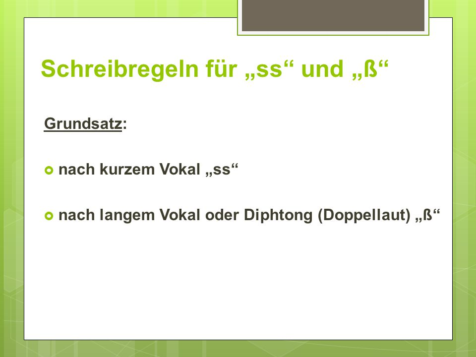 """Schreibregeln für """"ss und """"ß"""