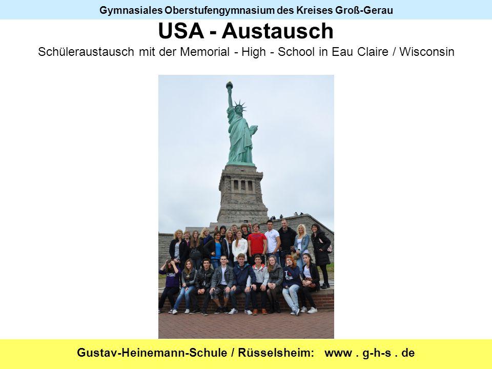 USA - Austausch Schüleraustausch mit der Memorial - High - School in Eau Claire / Wisconsin