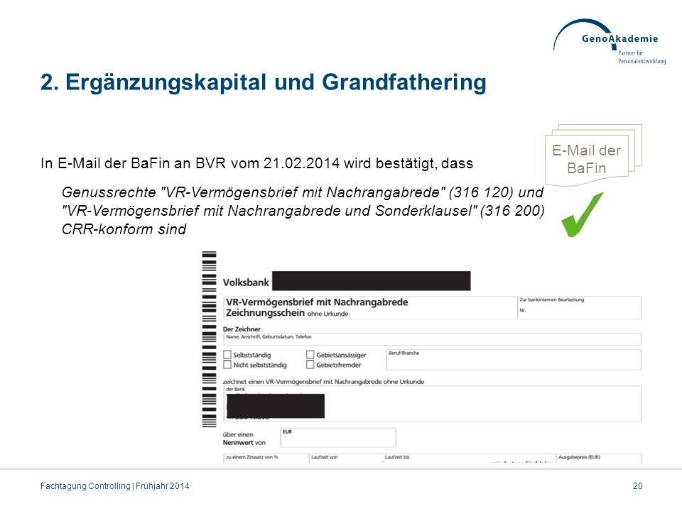 2. Ergänzungskapital und Grandfathering