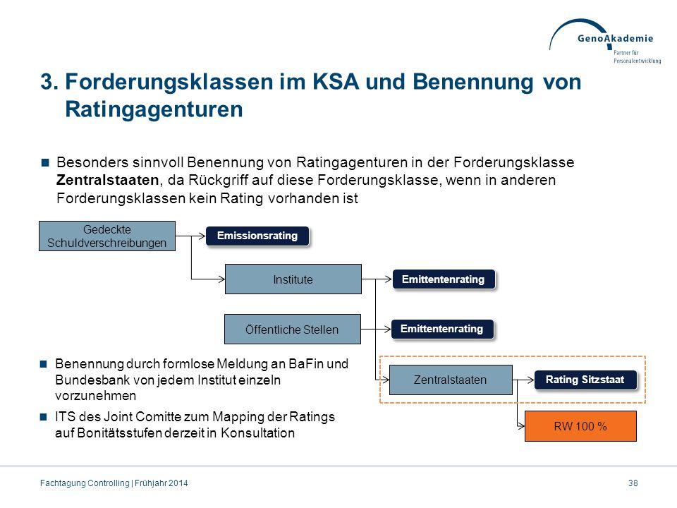 3. Forderungsklassen im KSA und Benennung von Ratingagenturen