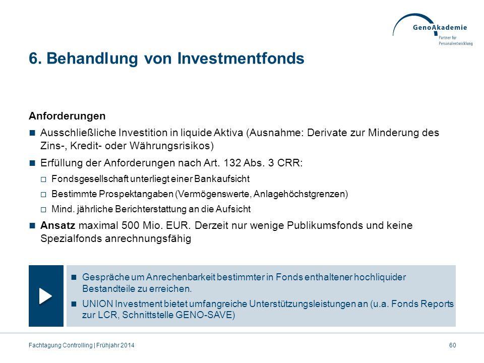 6. Behandlung von Investmentfonds