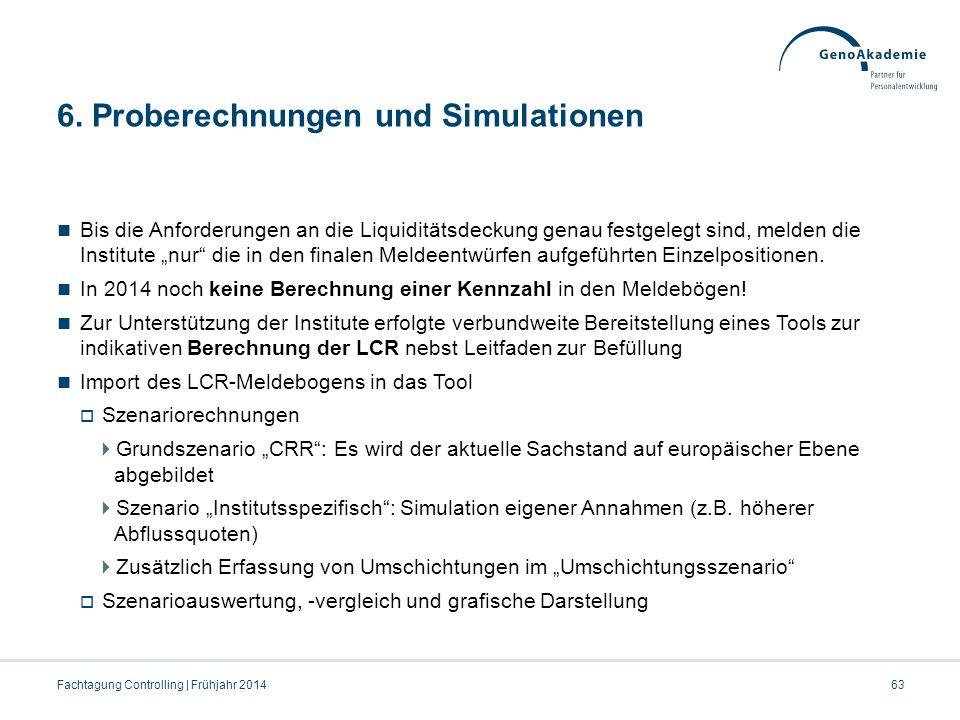 6. Proberechnungen und Simulationen
