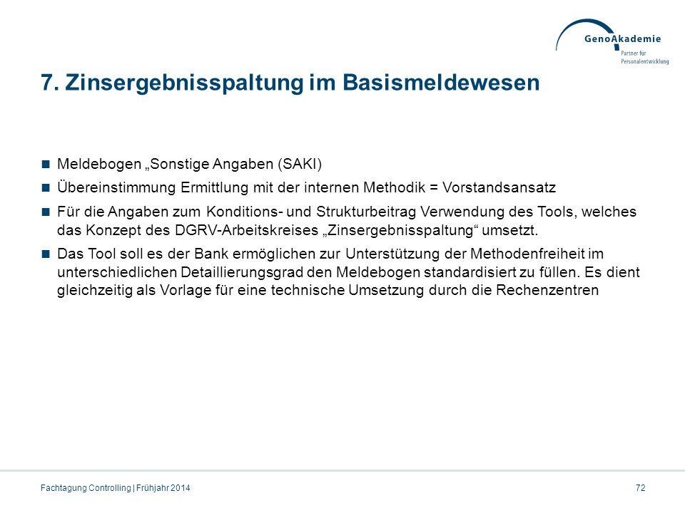 7. Zinsergebnisspaltung im Basismeldewesen