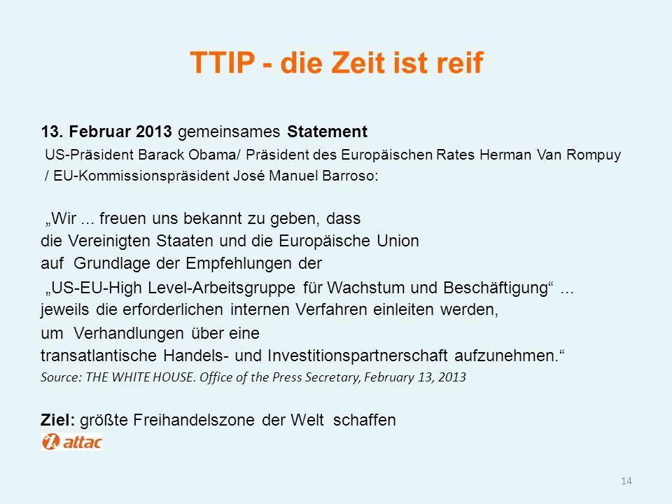 TTIP - die Zeit ist reif 13. Februar 2013 gemeinsames Statement
