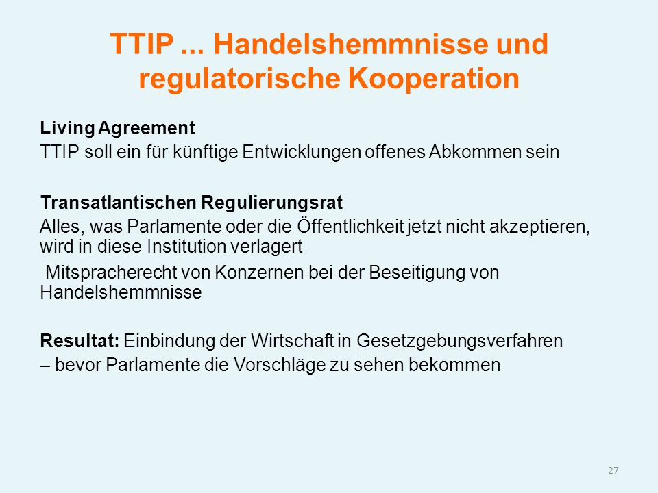 TTIP ... Handelshemmnisse und regulatorische Kooperation