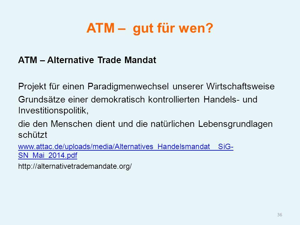 ATM – gut für wen ATM – Alternative Trade Mandat