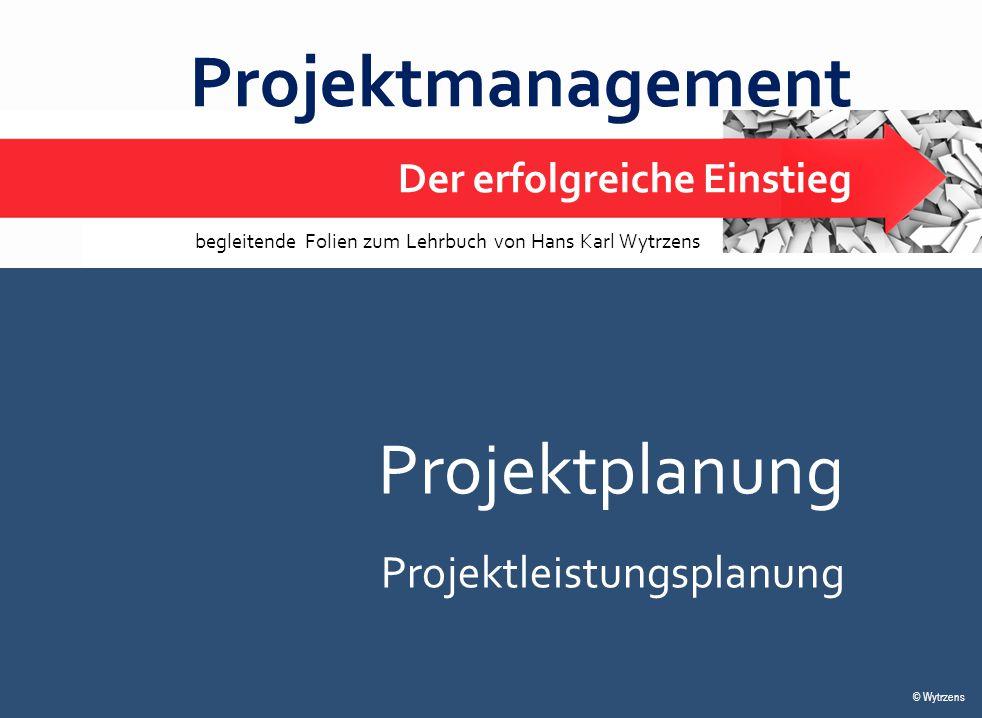 Projektmanagement Projektplanung Projektleistungsplanung