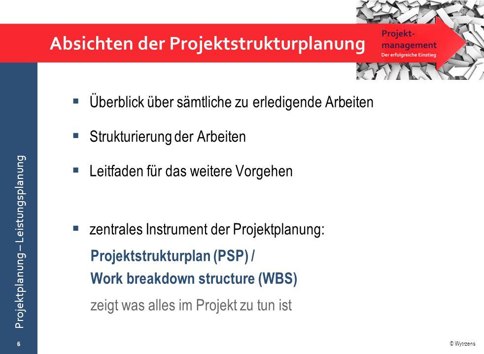 Absichten der Projektstrukturplanung