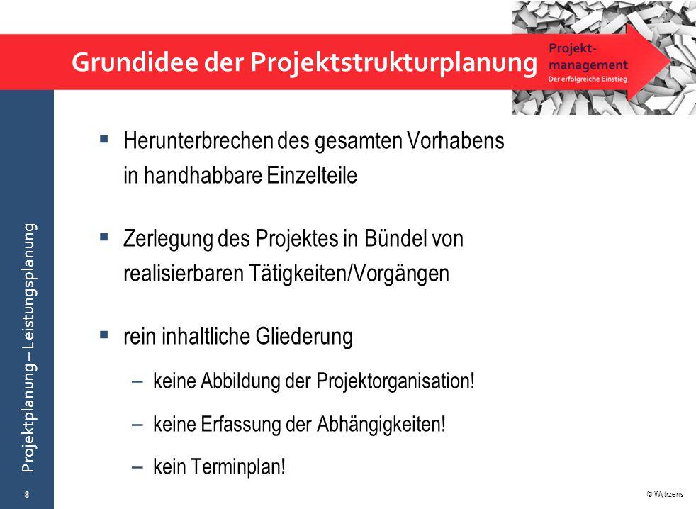 Grundidee der Projektstrukturplanung