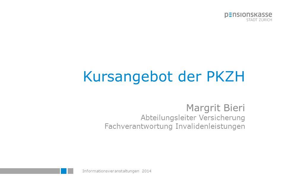 Kursangebot der PKZH Margrit Bieri Abteilungsleiter Versicherung Fachverantwortung Invalidenleistungen.