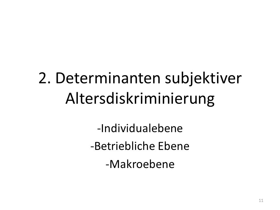 2. Determinanten subjektiver Altersdiskriminierung