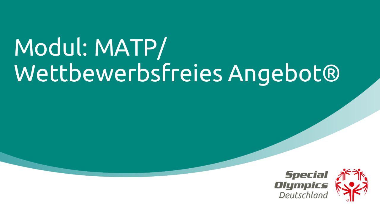 Modul: MATP/ Wettbewerbsfreies Angebot®