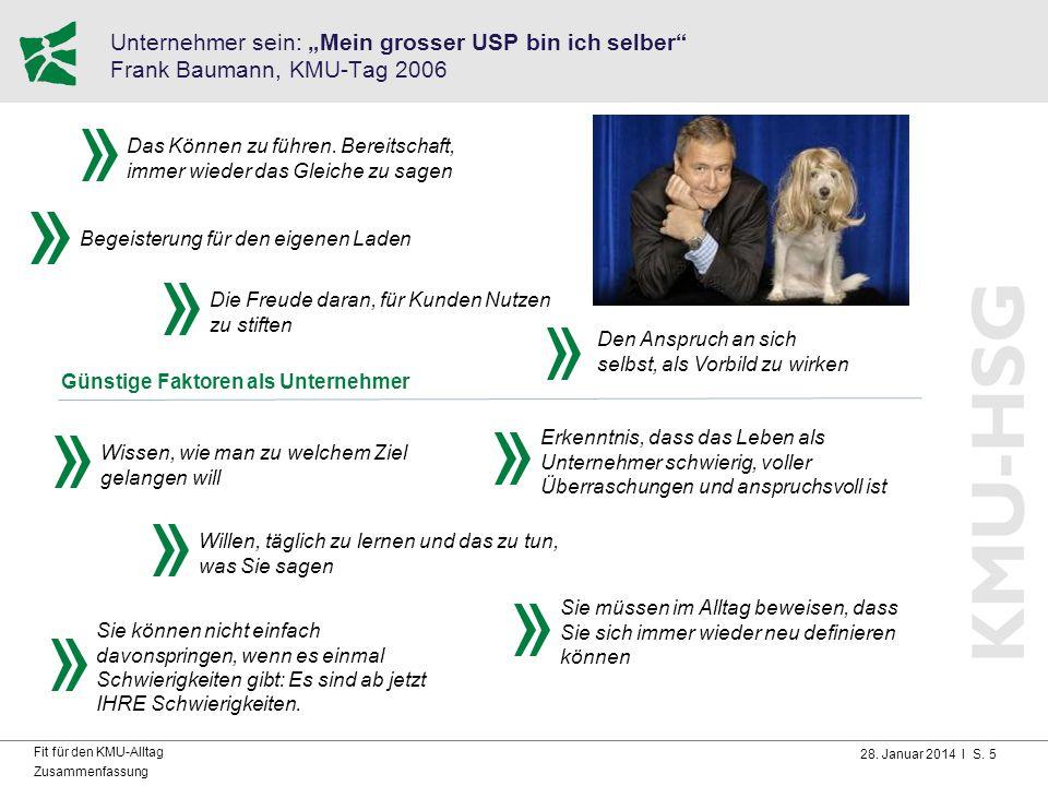"""Unternehmer sein: """"Mein grosser USP bin ich selber Frank Baumann, KMU-Tag 2006"""