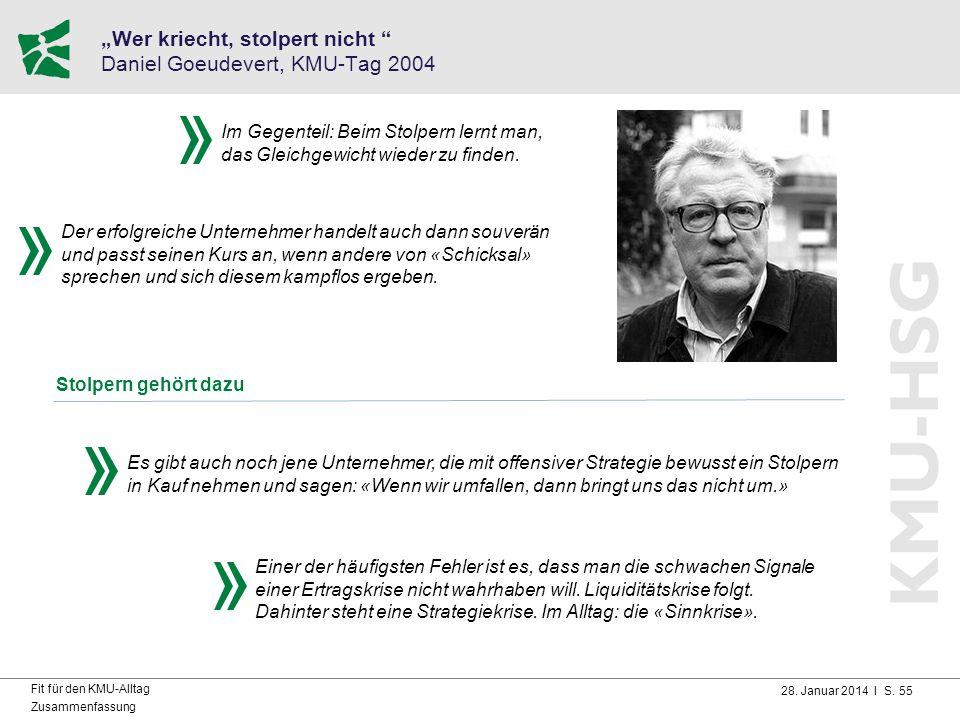 """""""Wer kriecht, stolpert nicht Daniel Goeudevert, KMU-Tag 2004"""