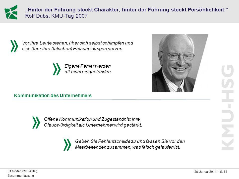 """Hinter der Führung steckt Charakter, hinter der Führung steckt Persönlichkeit Rolf Dubs, KMU-Tag 2007"