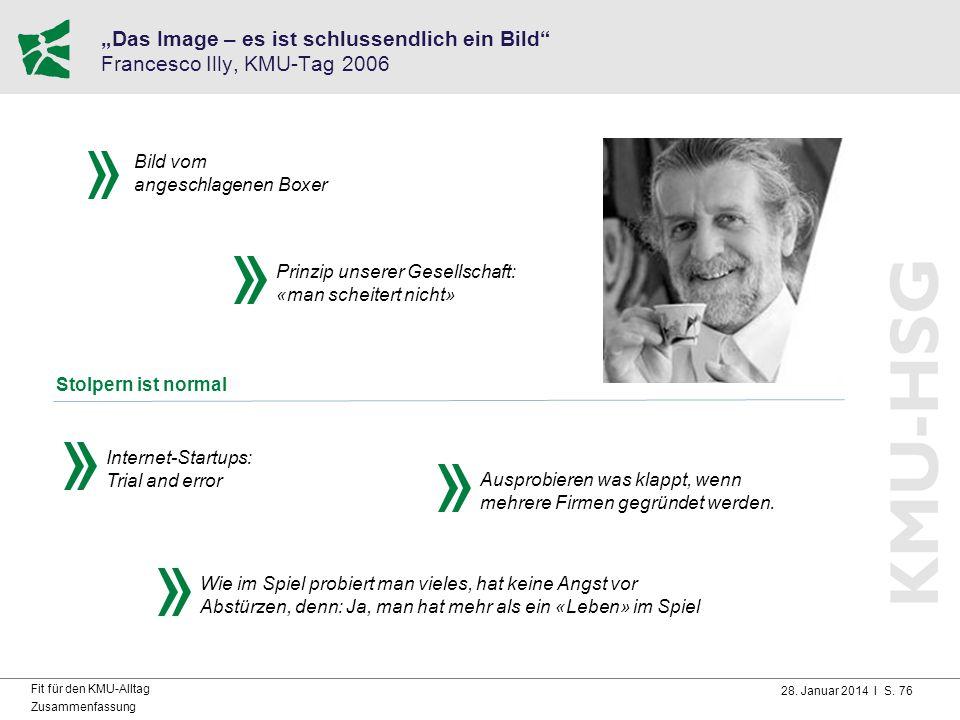 """""""Das Image – es ist schlussendlich ein Bild Francesco Illy, KMU-Tag 2006"""