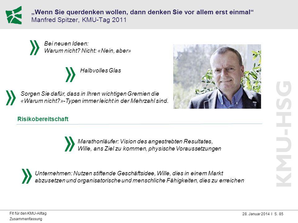 """""""Wenn Sie querdenken wollen, dann denken Sie vor allem erst einmal Manfred Spitzer, KMU-Tag 2011"""