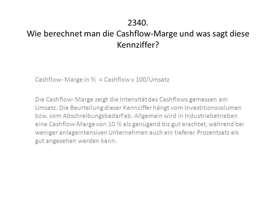 2340. Wie berechnet man die Cashflow-Marge und was sagt diese Kennziffer