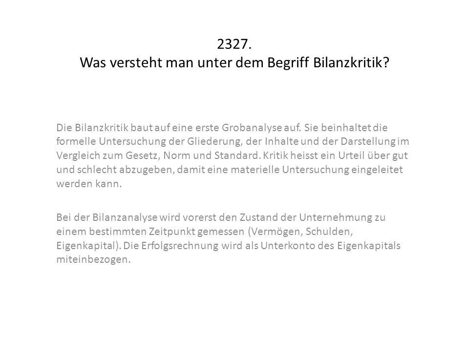 2327. Was versteht man unter dem Begriff Bilanzkritik