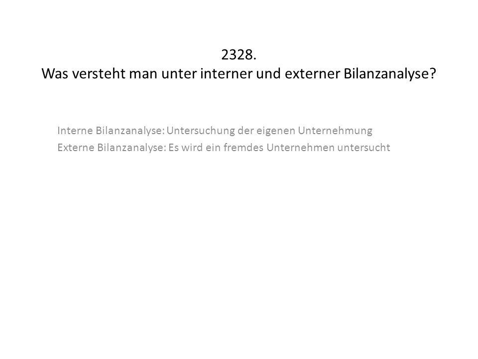 2328. Was versteht man unter interner und externer Bilanzanalyse