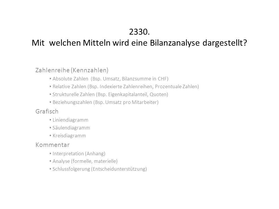 2330. Mit welchen Mitteln wird eine Bilanzanalyse dargestellt
