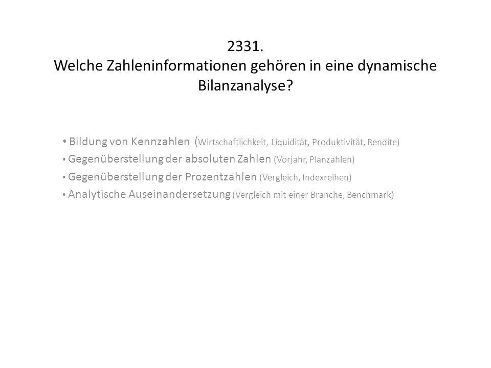 2331. Welche Zahleninformationen gehören in eine dynamische Bilanzanalyse