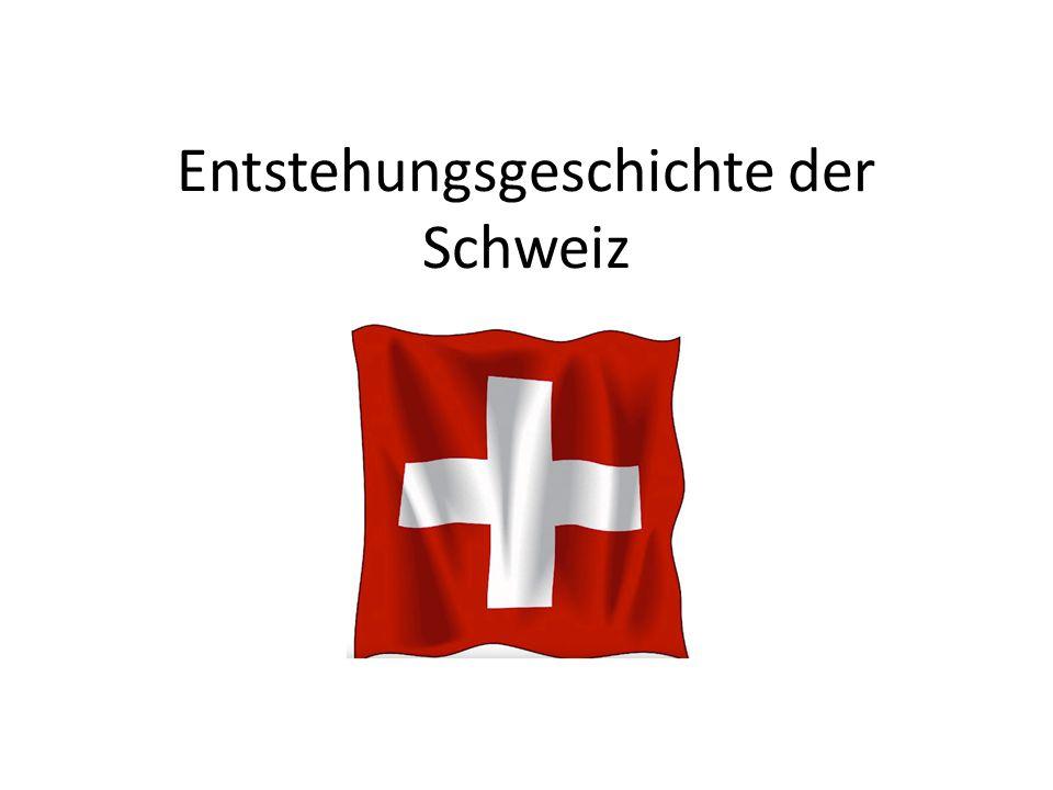 Entstehungsgeschichte der Schweiz