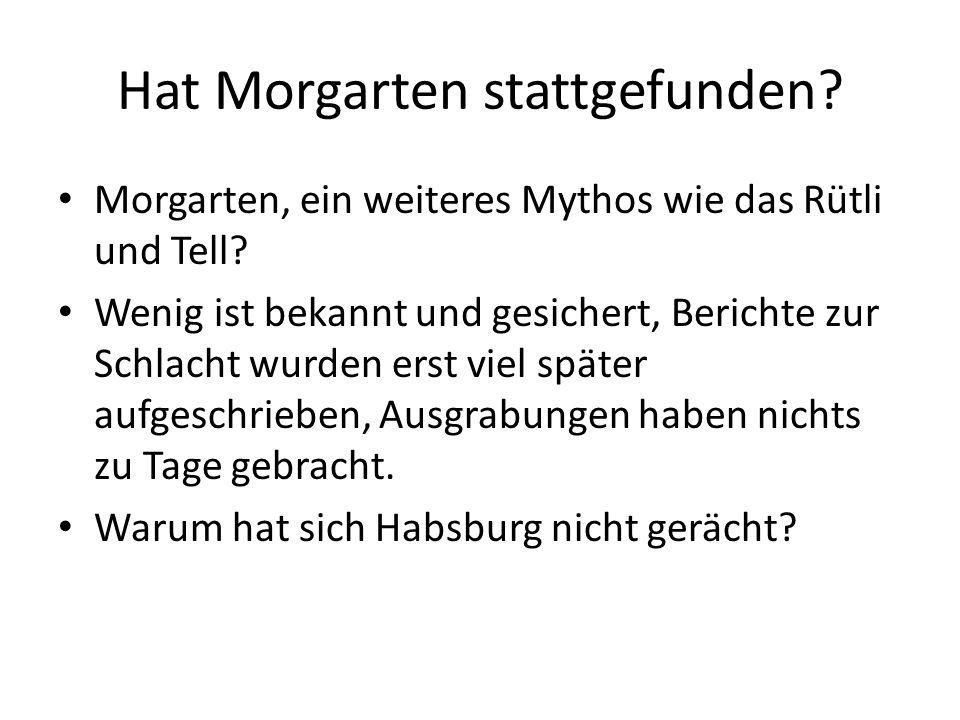 Hat Morgarten stattgefunden