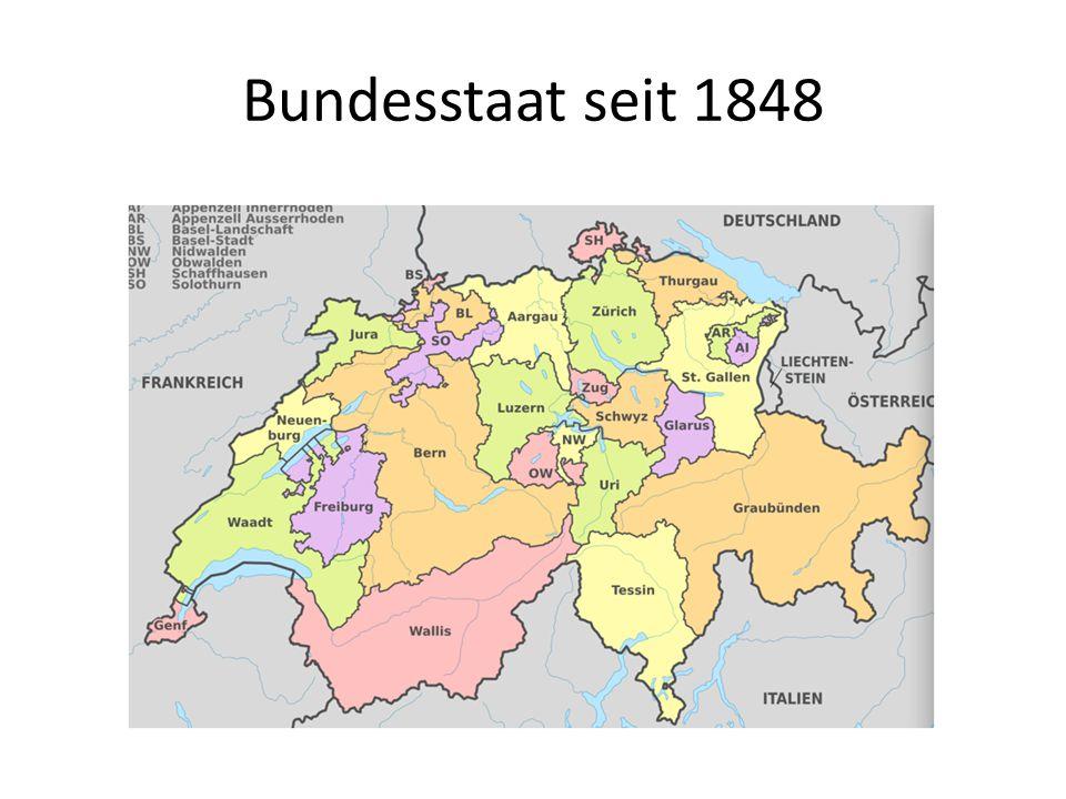 Bundesstaat seit 1848