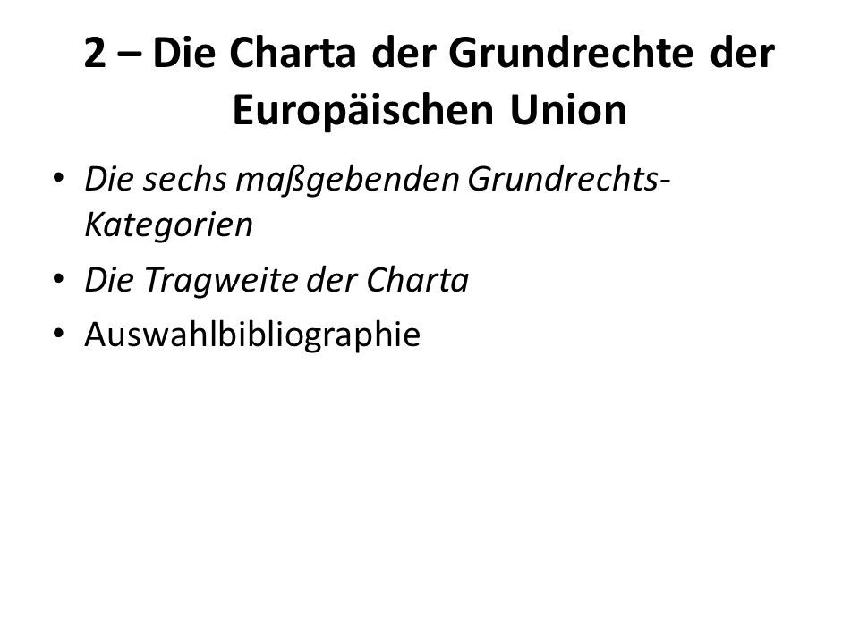2 – Die Charta der Grundrechte der Europäischen Union